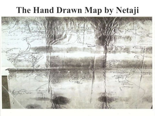 The Hand Drawn Map by Netaji  _s I:    7 2: *