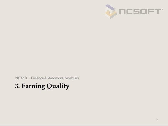 NCsoft – Financial Statement Analysis3. Earning Quality                                              18