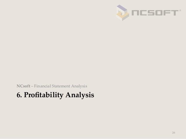 NCsoft – Financial Statement Analysis6. Profitability Analysis                                              26