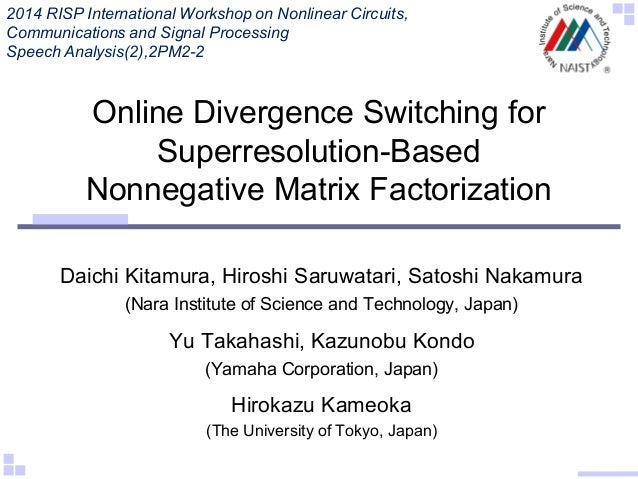 2014 RISP International Workshop on Nonlinear Circuits, Communications and Signal Processing Speech Analysis(2),2PM2-2  On...