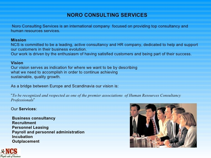 NORO CONSULTING SERVICES   Noro Consulting Services is an international company  focused on providing top consultancy and ...