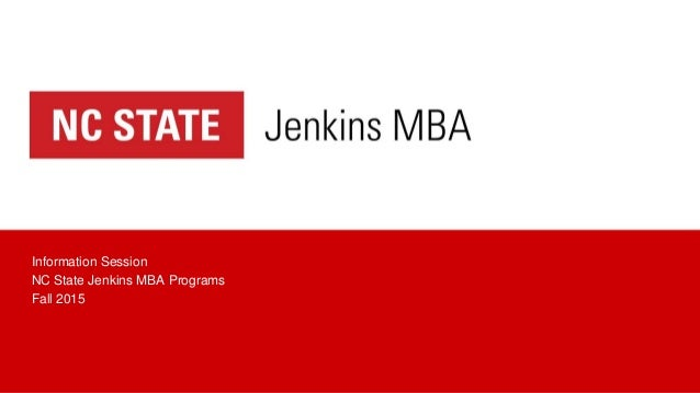 Information Session NC State Jenkins MBA Programs Fall 2015