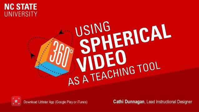 Cathi Dunnagan, Lead Instructional DesignerDownload Littlstar App (Google Play or iTunes)