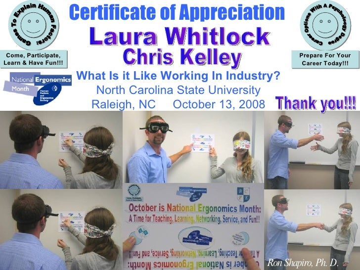 Certificate of Appreciation What Is It Like Working In Industry? National Ergonomics Month Games To Explain Human Factors:...