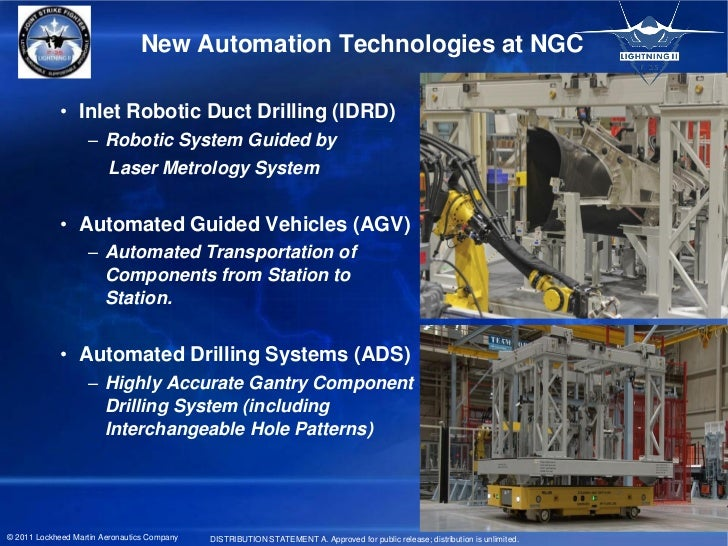 New Automation Technologies at NGC             • Inlet Robotic Duct Drilling (IDRD)                   – Robotic System Gui...