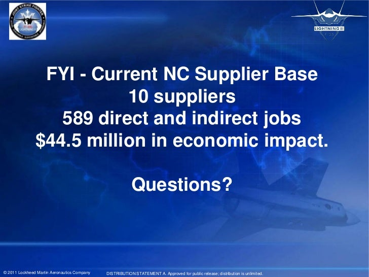 FYI - Current NC Supplier Base                          10 suppliers                  589 direct and indirect jobs        ...