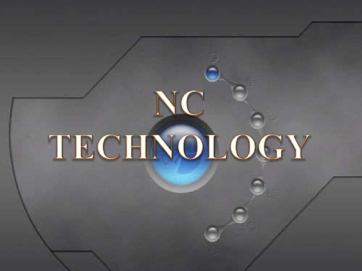 NC TECHNOLOGY<br />