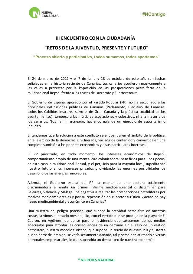 """#NContigo     ®  NC-‐REDES  NACIONAL         III  ENCUENTRO  CON  LA  CIUDADANÍA       """"RETOS..."""