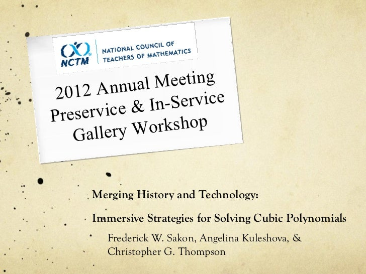 12 Annua  l Meeting20      rvice & In -ServicePrese   Gallery W  orkshop     Merging History and Technology:     Immersive...