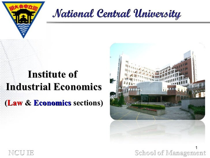 Institute of  Industrial Economics ( Law  &  Economics  sections)