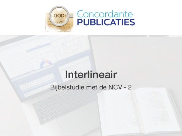 Interlineair Bijbelstudie met de NCV - 2