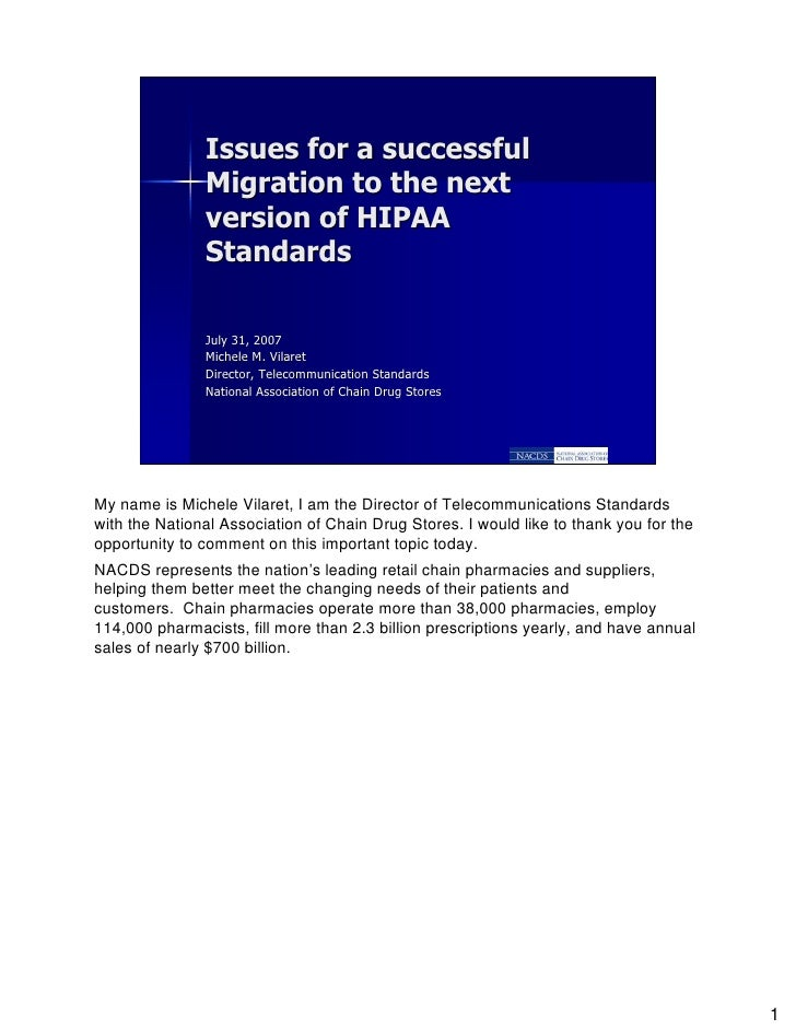 Issues for a successful                Migration to the next                version of HIPAA                Standards     ...