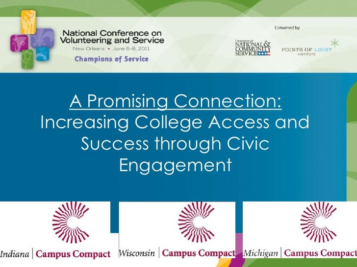 A Promising Connection: Increasing College Access and Success through Civic Engagement<br />