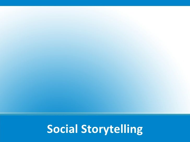 Social Storytelling