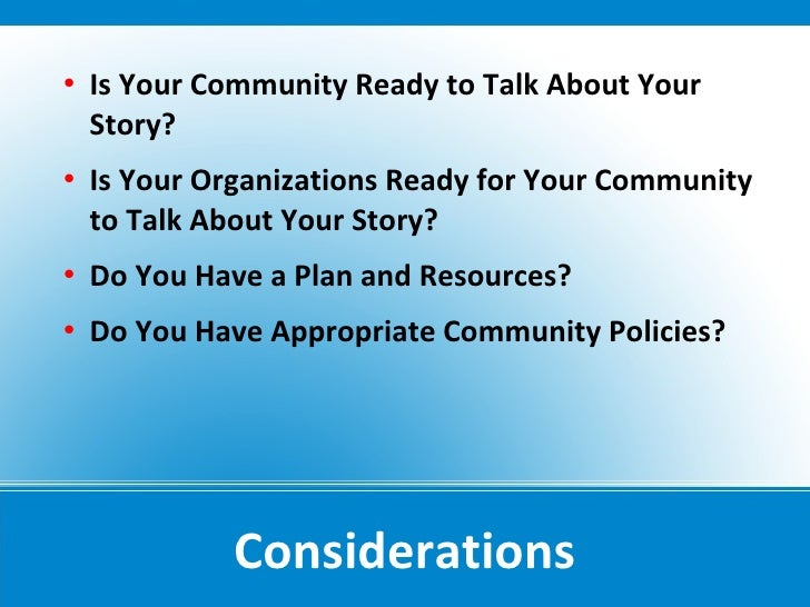    Is Your Community Ready to Talk About Your     Story?    Is Your Organizations Ready for Your Community     to Talk A...