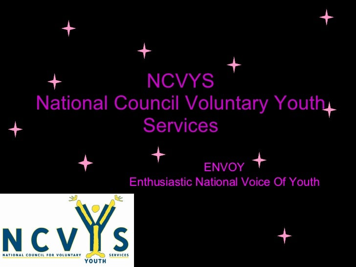 NCVYS National Council Voluntary Youth Services ENVOY Enthusiastic National Voice Of Youth