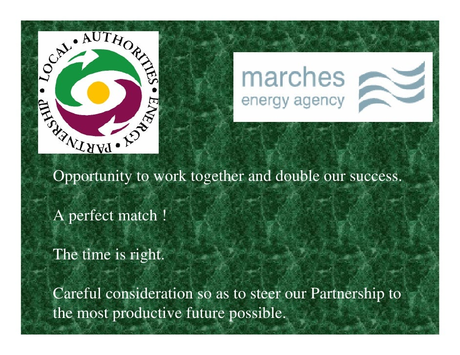 Opportunity to work together and double our success.  A perfect match !  The time is right.  Careful consideration so as t...