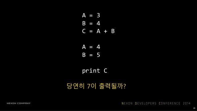 C = A + B + A C B 25 순서대로 실행될 명령들이 아닌, 데이터가 흐르는 방법을 나타내는 것
