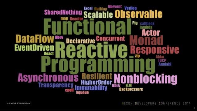 NDC14 - Rx와 Functional Reactive Programming으로 고성능 서버 만들기 Slide 3