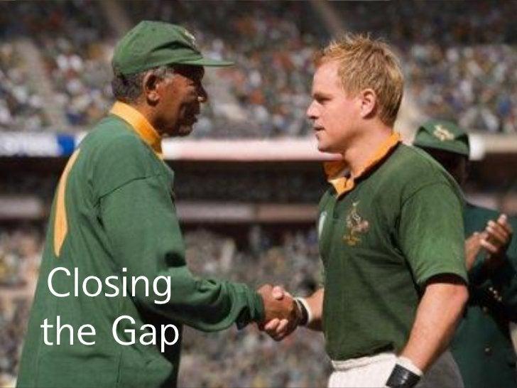 Closingthe Gap