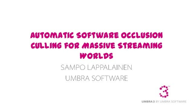 Automatic Software Occlusion Culling for Massive Streaming Worlds