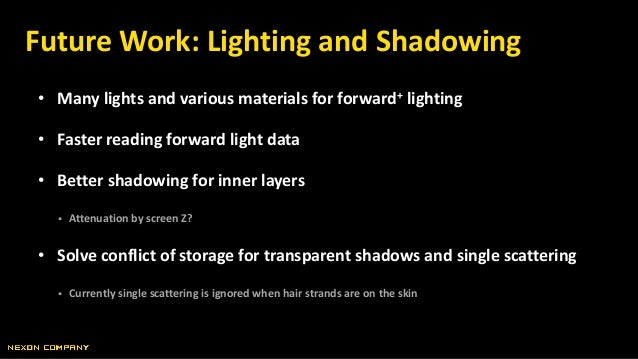 • Many lights and various materials for forward+ lighting • Faster reading forward light data • Better shadowing for inner...