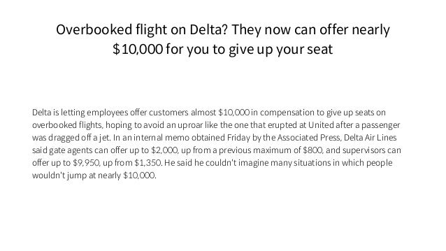 Overbooked flight on Delta? They now can offer nearly $10,000 for you to give up your seat Delta is letting employees offe...
