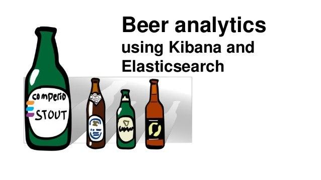 Ndc beer analytics using kibana and elasticsearch
