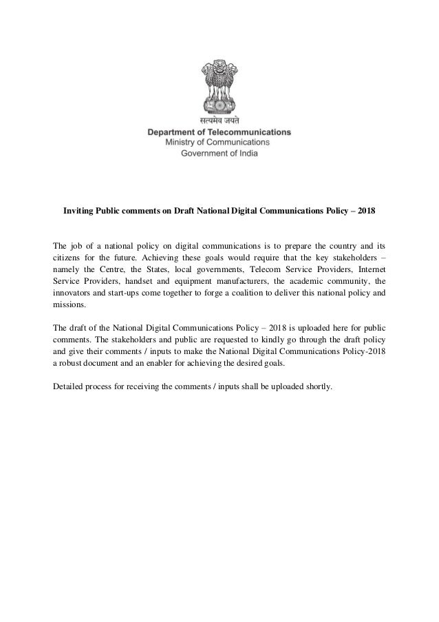 Inviting Public comments on Draft National Digital Communications Policy – 2018 The job of a national policy on digital co...
