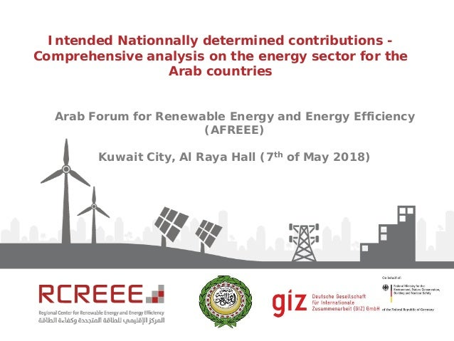 Intended Nationnally determined contributions - Comprehensive analysis on the energy sector for the Arab countries Arab Fo...