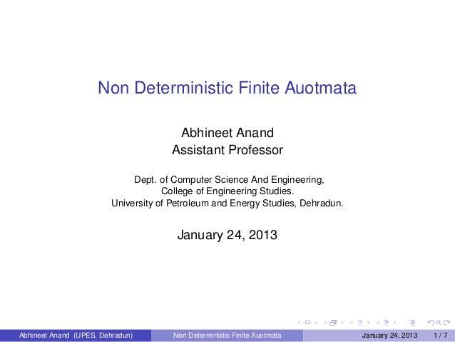 Non Deterministic Finite Auotmata                                       Abhineet Anand                                    ...