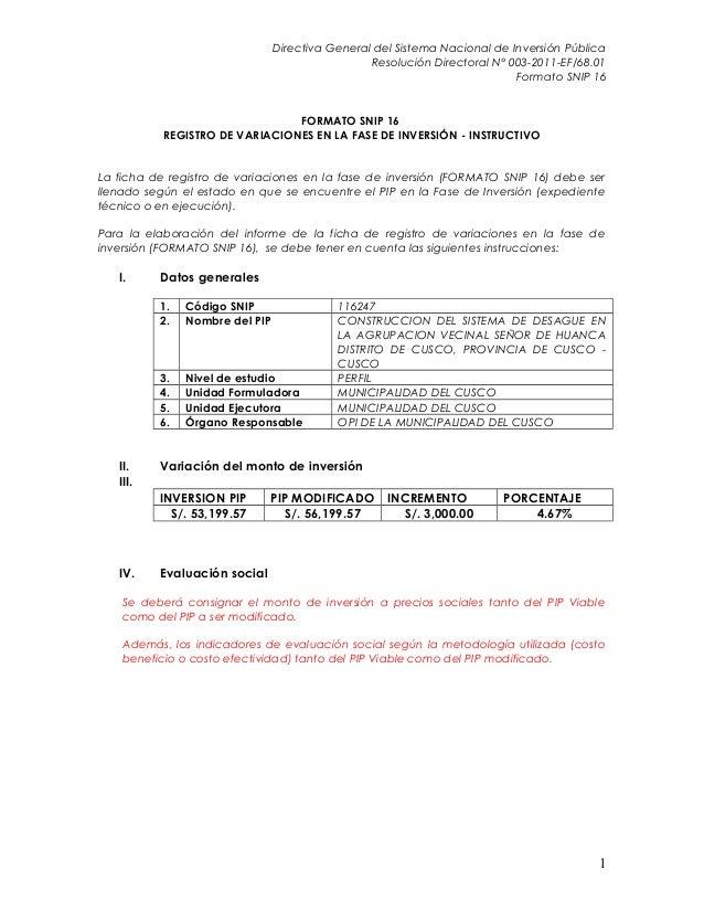 Directiva General del Sistema Nacional de Inversión Pública Resolución Directoral N° 003-2011-EF/68.01 Formato SNIP 16 FOR...