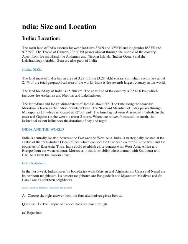 ndia: Size and Location India: Location: The main land of India extends between latitudes 8°4'N and 37°6'N and longitudes ...