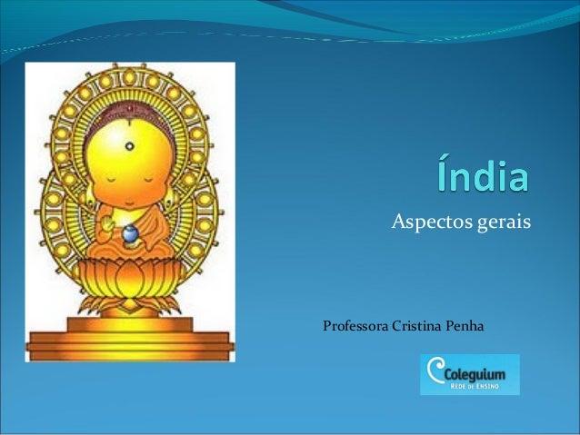 Aspectos geraisProfessora Cristina Penha