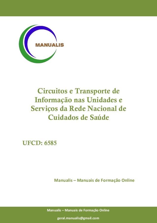 0 Manualis – Manuais de Formação Online Circuitos e Transporte de Informação nas Unidades e Serviços da Rede Nacional de C...