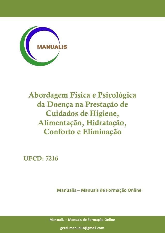 0 Manualis – Manuais de Formação Online Abordagem Física e Psicológica da Doença na Prestação de Cuidados de Higiene, Alim...