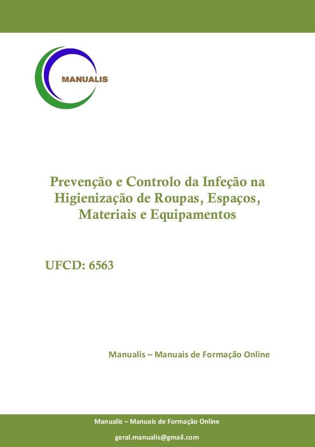 0 Manualis – Manuais de Formação Online Prevenção e Controlo da Infeção na Higienização de Roupas, Espaços, Materiais e Eq...
