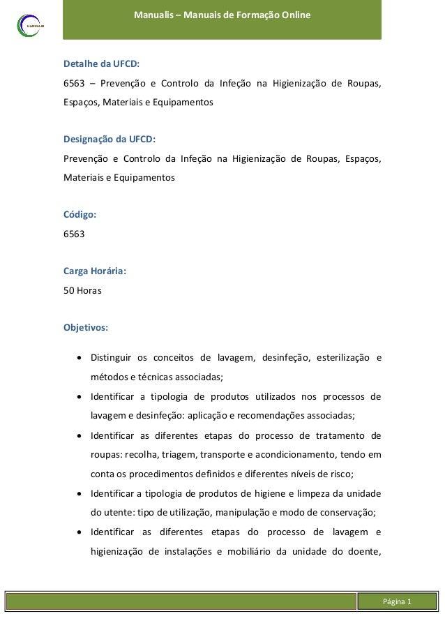 UFCD - 6563 - Prevenção e Controlo da Infeção na Higienização de Roupas, Espaços, Materiais e Equipamentos Slide 2