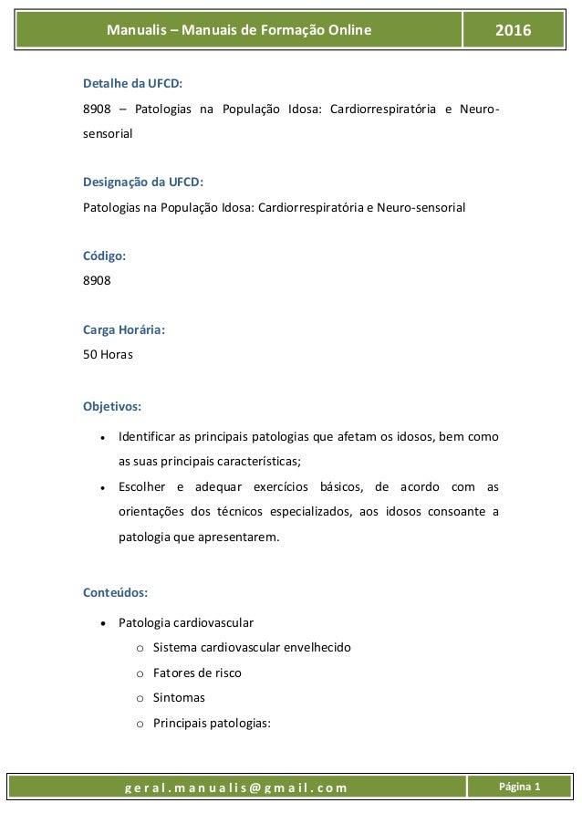 UFCD - 8908 - Patologias na População Idosa: Cardiorrespiratória e Neurosensorial Slide 2