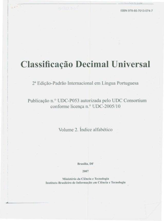 Classifica~ao Decimal Universal   2a Ediyao- Padrao Intemacional em Lingua Portuguesa Publicayao n. ° UDC-P053 autorizada ...