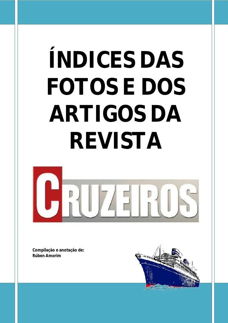 ÍNDICES DAS      FOTOS E DOS      ARTIGOS DA        REVISTACompilação e anotação de:Rúben Amorim