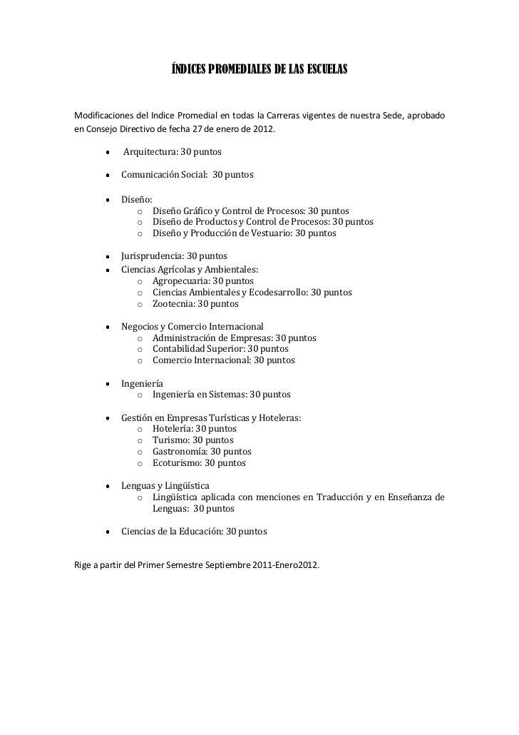 ÍNDICES PROMEDIALES DE LAS ESCUELASModificaciones del Indice Promedial en todas la Carreras vigentes de nuestra Sede, apro...