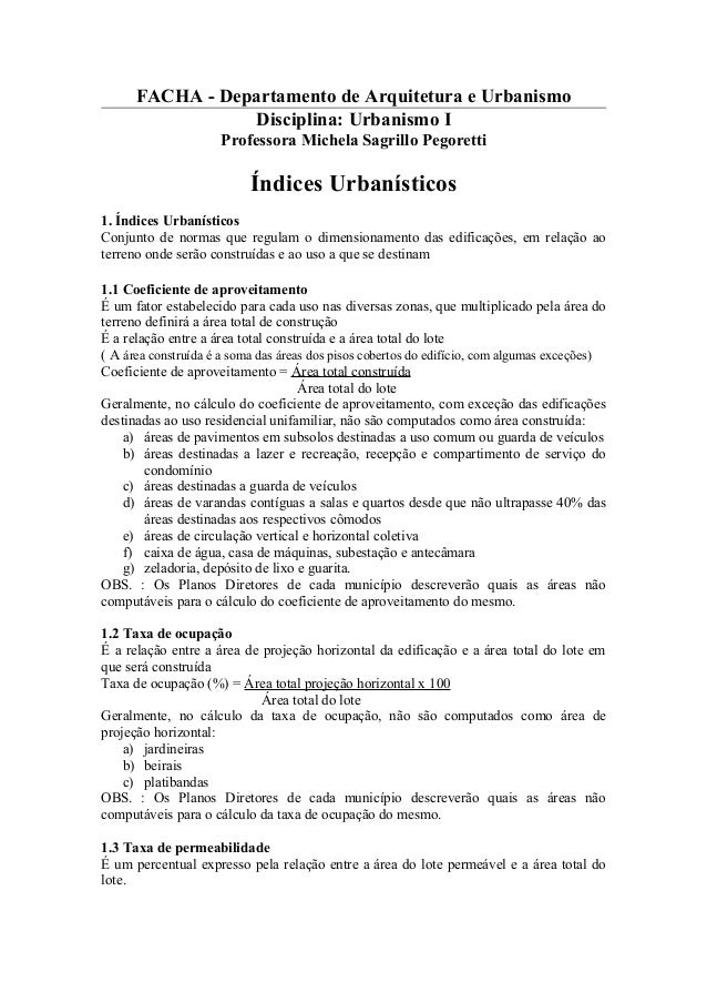 FACHA - Departamento de Arquitetura e Urbanismo                 Disciplina: Urbanismo I                     Professora Mic...