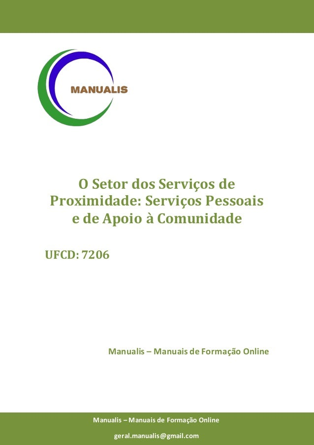 0 Manualis – Manuais de Formação Online O Setor dos Serviços de Proximidade: Serviços Pessoais e de Apoio à Comunidade UFC...