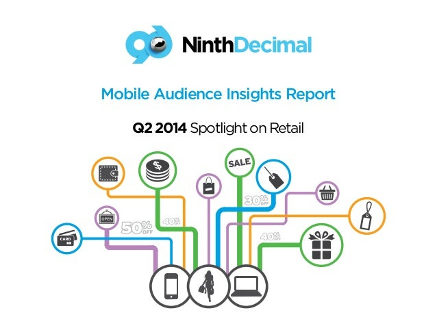 Mobile Audience Insights Report  Q2 2014 Spotlight on Retail