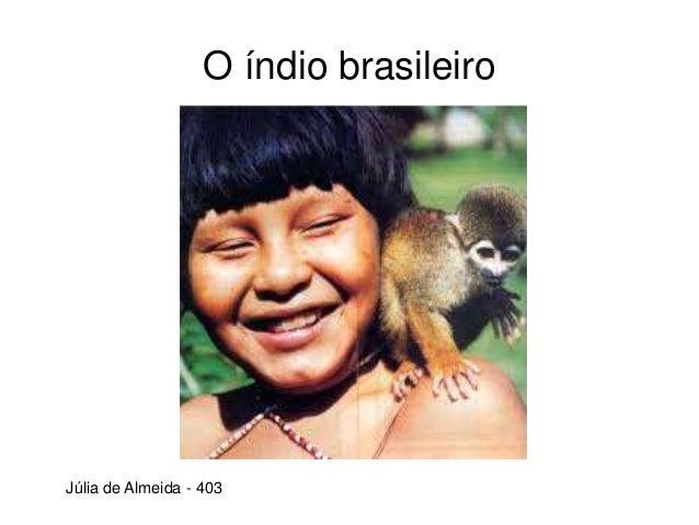 O índio brasileiro Júlia de Almeida - 403