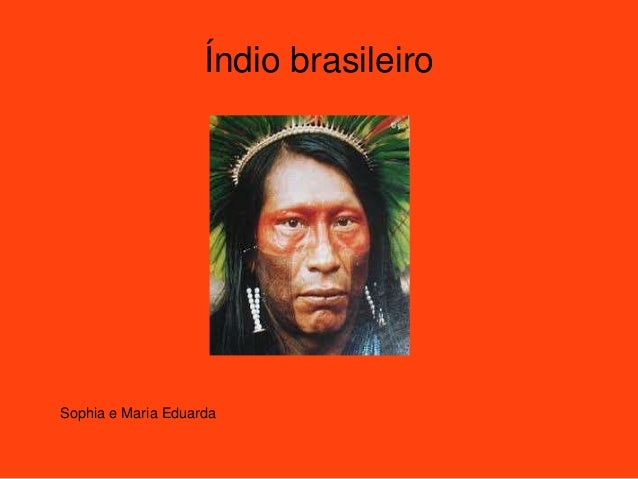 Índio brasileiro Sophia e Maria Eduarda