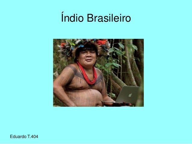 Eduardo T.404 Índio Brasileiro