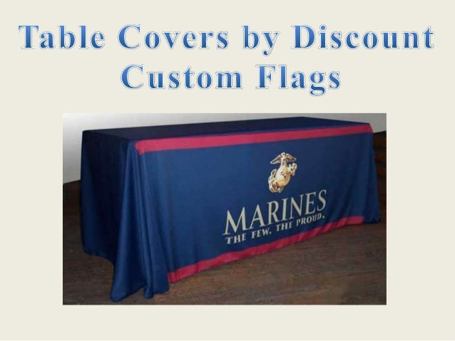 SlideShare & Table Covers | Table Drapes: Discount Custom Flags