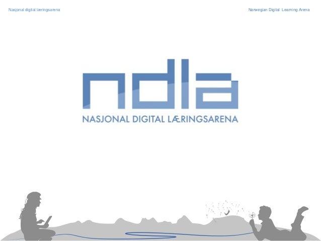 Nasjonal digital læringsarena  Norwegian Digital Learning Arena